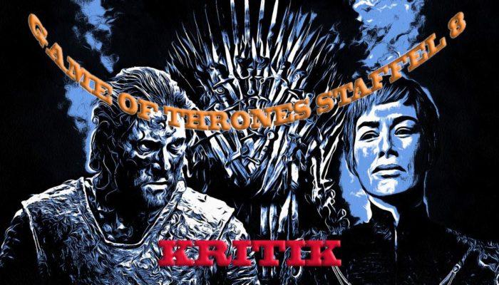 Game of Thrones Staffel 8 Folge 6 Kritik